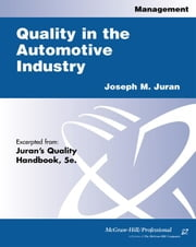 Quality in the Automotive Industry ebook by Juran, Joseph M