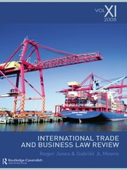 International Trade and Business Law Review: Volume XI ebook by Gabriel Moens,Roger Jones