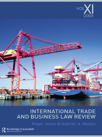 International Trade and Business Law Review: Volume XI ebook by