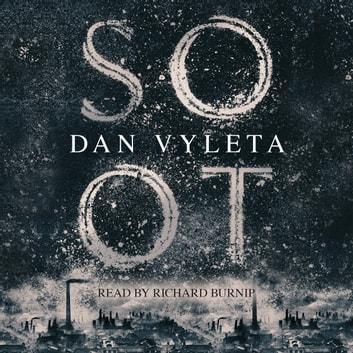 Soot audiobook by Dan Vyleta