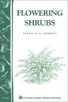 Flowering Shrubs ebook by Patricia R. Barrett
