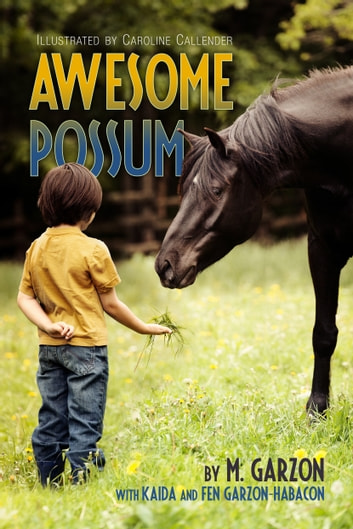 Awesome Possum ebook by M. Garzon,Kaida Garzon-Habacon,Fen Garzon-Habacon