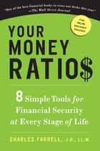 Your Money Ratios ebook by Charles Farrell, J.D., LL.M