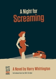 A Night for Screaming ebook by Harry Whittington