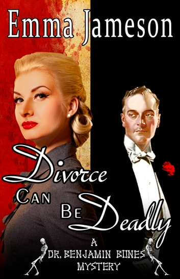Divorce Can Be Deadly ebook by Emma Jameson
