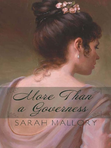 More Than a Governess ebook by Sarah Mallory