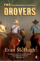 The Drovers ekitaplar by Evan McHugh