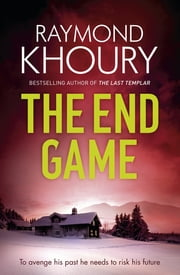 The End Game ekitaplar by Raymond Khoury