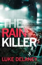 The Rain Killer ebook by