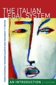 The Italian Legal System - An Introduction, Second Edition ebook by Michael Livingston,Pier Montaneri,Francesco Parisi