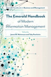 The Emerald Handbook of Modern Information Management ebook by Dr James M. Matarazzo, Dr Toby Pearlstein