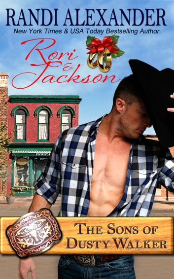 Rori and Jackson: The Sons of Dusty Walker ebook by Randi Alexander