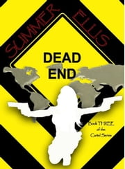 Dead End, Book Three of the Cartel Series ebook by Summer Ellis