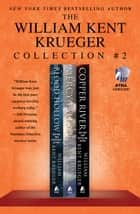 The William Kent Krueger Collection #2 ebook by William Kent Krueger