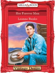 Her Forever Man (Mills & Boon Desire) ebook by Leanne Banks