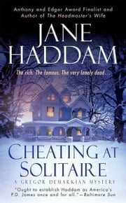 Cheating at Solitaire - A Gregor Demarkian Novel ebook by Jane Haddam