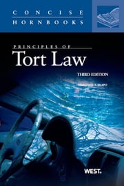 Shapo's Principles of Tort Law, 3d (Concise Hornbook Series) ebook by Marshall Shapo