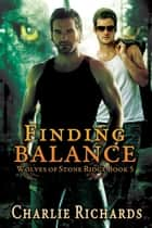 Finding Balance ebook by Charlie Richards