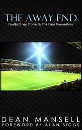 The Away End ebook by Dean Mansell