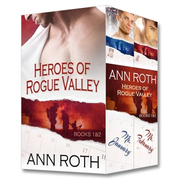 Contemporary Romance Two-Book Box Set: Heroes of Rogue Valley - Mr. January, Mr. February ebook by Ann Roth