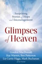 Glimpses of Heaven ebook by Christianity Today