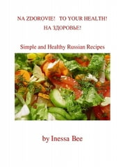 Na Zdorovie! ebook by Inessa Bee