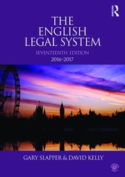 The English Legal System ebook by Gary Slapper,David Kelly