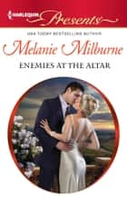 Enemies at the Altar ebook by Melanie Milburne