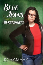 Blue Jeans and Sweatshirts ebook by Jo Ramsey