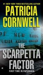 The Scarpetta Factor ebook by Patricia Cornwell