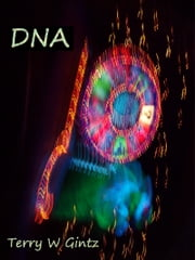 Dna ebook by Terry W. Gintz