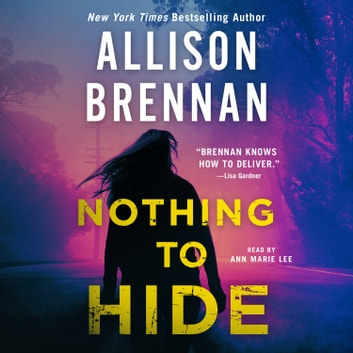 Nothing to Hide audiolibro by Allison Brennan