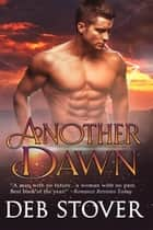 Another Dawn ebook by Deb Stover