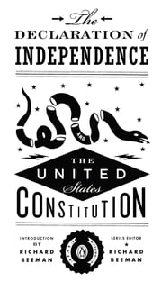 The Declaration of Independence and the United States Constitution ebook by Richard Beeman,Richard Beeman