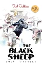 The Black Sheep ebook by Tod Collins