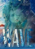 Wave ebook by jennifer foor