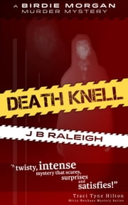 Death Knell: A Birdie Morgan Murder Mystery ebook by Jeanette Raleigh