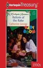 Reform of the Rake ebook by Catherine George