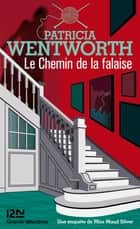 Le chemin de la falaise ebook by Patricia WENTWORTH, Anne-Marie CARRIÈRE
