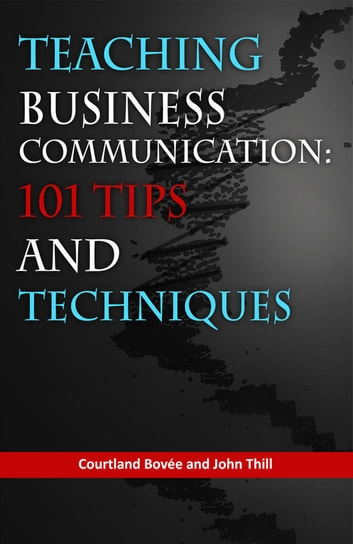 Teaching business communication 101 tips and techniques ebook di teaching business communication 101 tips and techniques ebook by bovee and thill fandeluxe Gallery