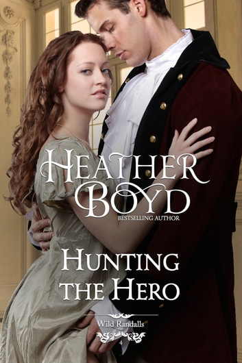 Hunting the Hero ebook by Heather Boyd