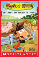 Jack Gets a Clue #2: The Case of the Tortoise in Trouble ebook by Nancy Krulik