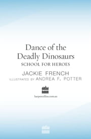 Dance of the Deadly Dinosaurs ebook by Jackie French