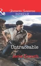 Untraceable (Mills & Boon Intrigue) (Omega Sector, Book 3) ebook by Janie Crouch