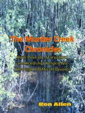 The Murder Creek Chronicles ebook by Murder Creek Publishing
