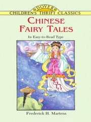 Chinese Fairy Tales ebook by Frederick H. Martens