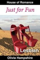 Just for Fun ebook by Olivia Hampshire
