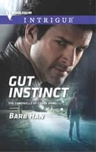 Gut Instinct ebook by Barb Han