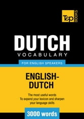 Dutch vocabulary for English speakers - 3000 words ebook by Andrey Taranov