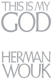 This Is My God ebook by Herman Wouk